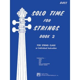 Alfred Solo Time for Strings, Book 2 -Bass Book