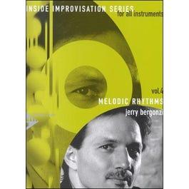 Advance Music Bergonzi Melodic Rhythms Book and CD Inside Improvisation Vol. 4