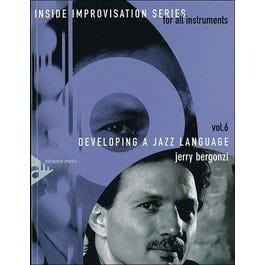 Advance Music Developing a Jazz Language (Book/CD)