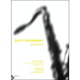 Advance Music Jazz Conception for Tenor and Soprano Saxophone Book and CD