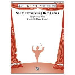 Alfred See the Conquering Hero Comes- Score & Parts