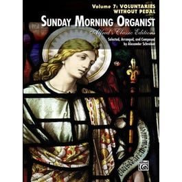 Alfred Sunday Morning Organist, Volume 7: Voluntaries Without Pedal