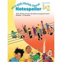 Alfred Alfred's Kid's Ukulele Course Notespeller 1 & 2