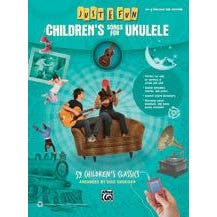 Alfred Just for Fun: Children's Songs for Ukulele