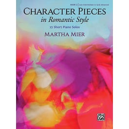 Alfred Character Pieces in Romantic Style, Book 3-Piano Book