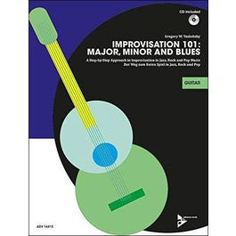 Jamey Improvisation 101: Major, Minor, and Blues - Guitar