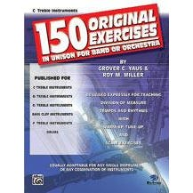 Alfred 150 Original Exercises in Unison for Band or Orchestra-C Treble Instruments