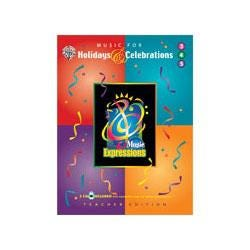 Image for Music Expressions Supplementary Grade 3 to 5: Music for Holidays & Celebrations from SamAsh