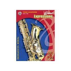 Image for Band Expressions Book Two Student Edition for Tenor Saxophone (Book and CD) from SamAsh
