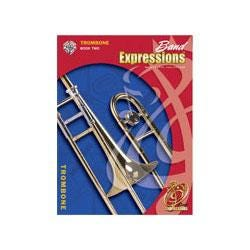 Image for Band Expressions Book Two Student Edition for Trombone (Book and CD) from SamAsh