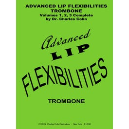 Charles Colin Advanced Lip Flexibilities for Trombone-Complete