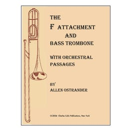 Charles Colin The F Attachment and Bass Trombone