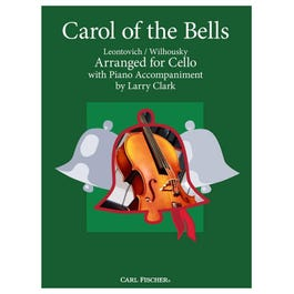 Carl Fischer Clark-Carol of the Bells -Cello with Piano