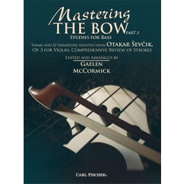Carl Fischer Mastering the Bow Part 3 Studies for Bass