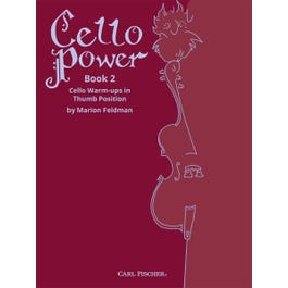 Carl Fischer Feldman-Cello Power Book II Cello Warm-ups in Thumb Position