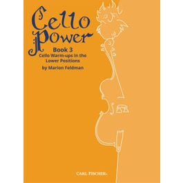 Carl Fischer Cello Power Book 3 -Warm Ups in the Lower Position