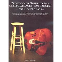 Image for Protocol: A Guide to the Collegiate Audition Process for Double Bass from SamAsh