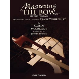 Carl Fischer Wohlfahrt-Mastering the Bow (Part 1)Studies for Bass on the Violin Studies