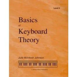 J. Johnson Music Publications Basics of Keyboard Theory: Level IX (advanced)