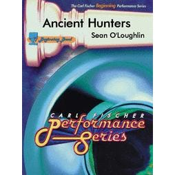 Carl Fischer Ancient Hunters-Score and Parts