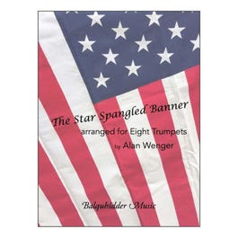 Carl Fischer The Star Spangled Banner Arranged for Eight Trumpets
