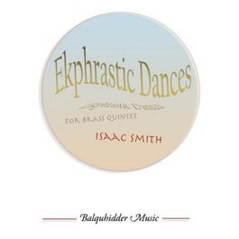 Carl Fischer Smith-Ekphrastic Dances -For Brass Quintet