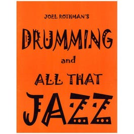 Image for Joel Rothman Drumming and All That Jazz from SamAsh