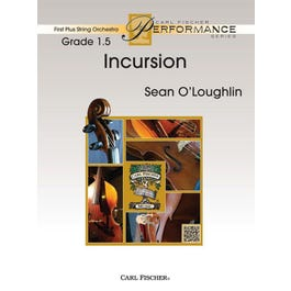 Carl Fischer O'Loughlin-Incursion -String Orchestra