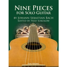 Carl Fischer Bach- Nine Pieces for Solo Guitar