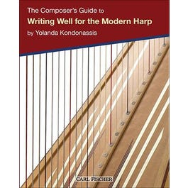 Carl Fischer The Composer's Guide to Writing Well for the Modern Harp