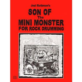 Charles Dumont & Son By Joel RothmanJoel Rothman's Son Of The Mini Monster For Rock Drumming