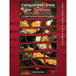 Carl Fischer Compatible Trios for Christmas - Clarinet, Trumpet, Baritone T.C., Tenor Saxophone in B-flat