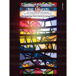 Carl Fischer Compatible Trios for Church 22 Trios That Can Be Played by Any Combination of Instruments-French Horn