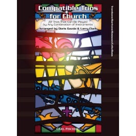 Carl Fischer Compatible Trios for Church 22 Trios That Can Be Played by Any Combination of Instruments-Trombone, Baritone BC