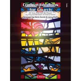 Carl Fischer Compatible Trios for Church 22 Trios That Can Be Played by Any Combination of Instruments-Viola