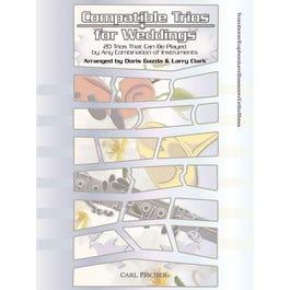 Carl Fischer Compatible Trios for Weddings -Trombone, Euphonium, Bassoon, Cello, Bass
