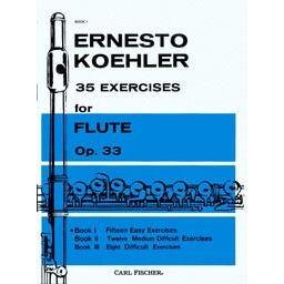 Carl Fischer Koehler: 35 Exercises Book 1 (Flute)