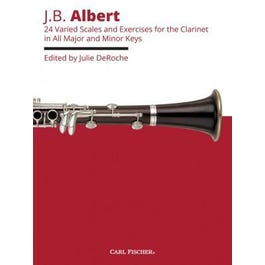 Carl Fischer Albert- 24 Varied Scales and Exercises for Clarinet in All Major and Minor Keys