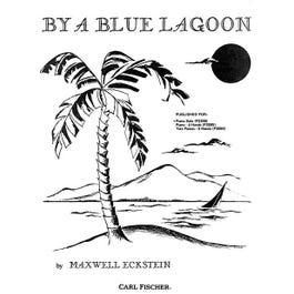 Carl Fischer Eckstein - Blue Lagoon
