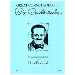 Image for Bix Beiderbeck's Great Cornet Solos from SamAsh