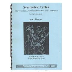 Image for Symmetric Cycles: New Tools For Advanced Improvisation And Composition from SamAsh