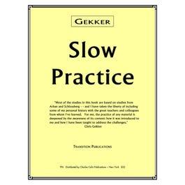 Charles Colin Gekker-Slow Practice