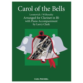 Carl Fischer Clark-Carol of the Bells-Clarinet in Bb,