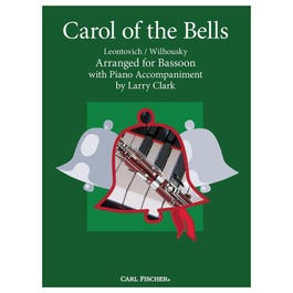 Carl Fischer Clark-Carol of the Bells-Bassoon with Piano