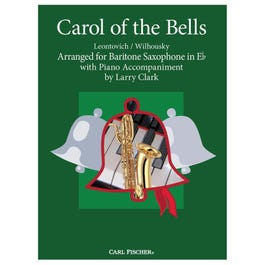 Carl Fischer Clark-Carol of the Bells -Baritone Saxophone with Piano