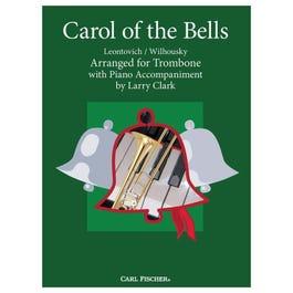 Carl Fischer Clark-Carol of the Bells -Trombone with Piano