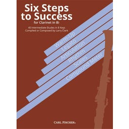 Carl Fischer Clark -Six Steps to Success for Clarinet