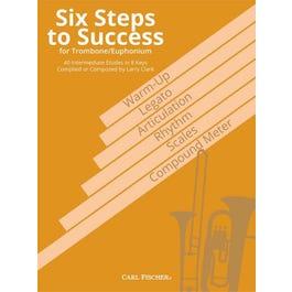 Carl Fischer Clark-Six Steps to Success for Trombone / Euphonium