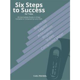 Carl Fischer Clark-Six Steps to Success for Tuba