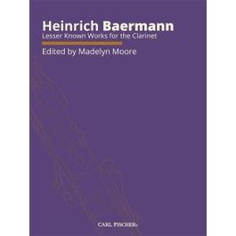 Carl Fischer Baermann-Lesser Known Works for the Clarinet